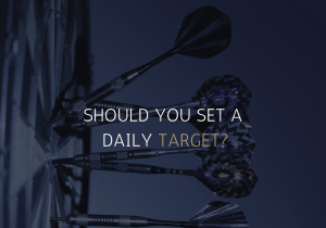 Should You Set Yourself Daily Targets In Forex?