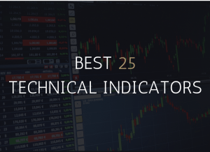 Best 25 Technical Indicators 2019 [You Should Learn These]