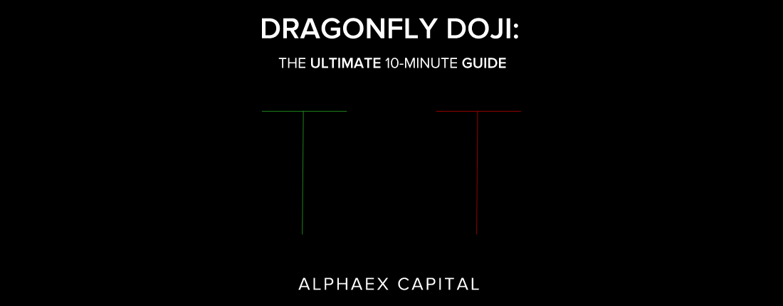 DRAGONFLY DOJI CHART PATTERN - THE ULTIMATE 10-MINUTE GUIDE