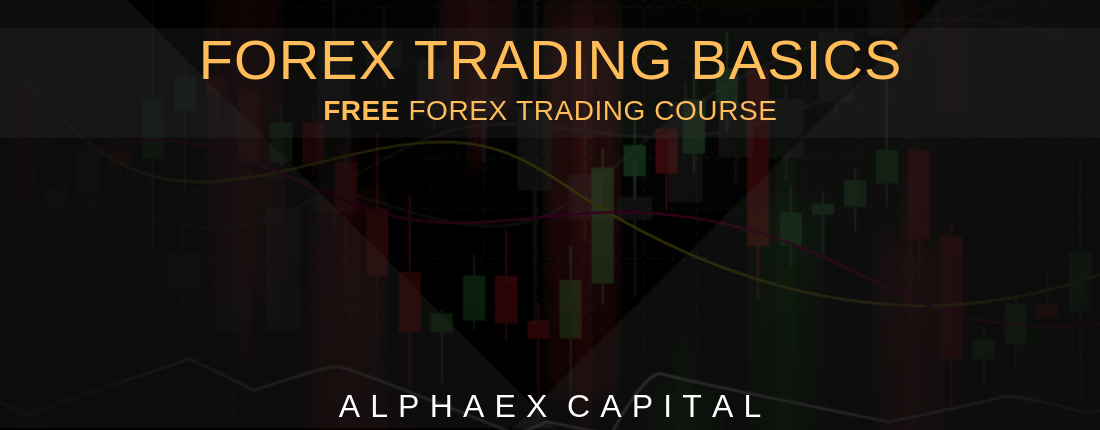 The Forex Trading Basics Become A