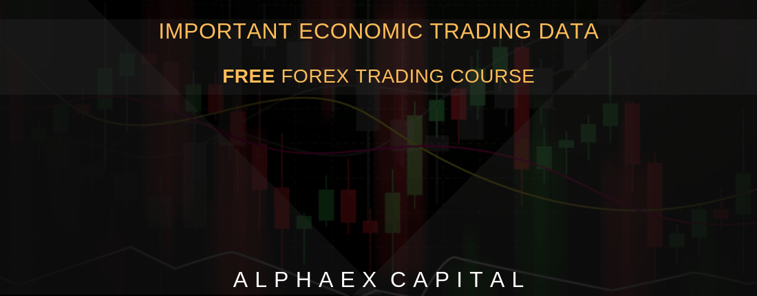 Important Economic Trading Data For Beginners