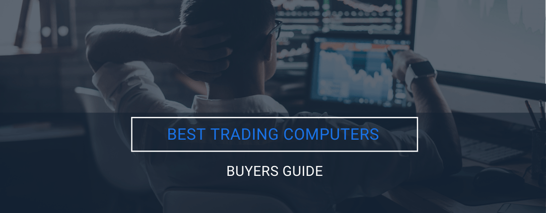 Best Trading Computers