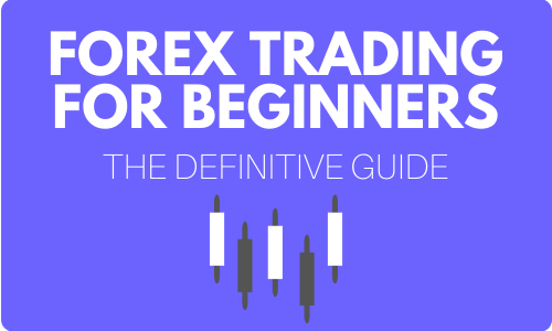 Forex Trading For Beginners  The Definitive Guide | Alphaex Capital