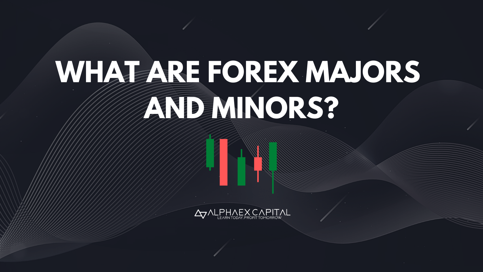 What Are Forex Majors And Minors currency pairs